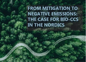 FROM MITIGATION TO NEGATIVE EMISSIONS: THE CASE FOR BIO-CCS IN THE NORDICS