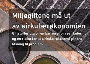 Bellonas notat: Miljøgiftene må ut av sirkulærøkonomien