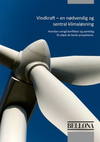 Vindkraft - en nødvendig og sentral klimaløsning