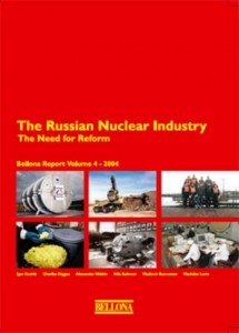 Russian Nuclear Industry—The Need for Reform